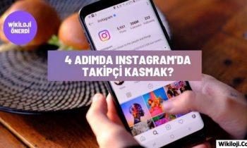 4 Adım İle Instagram'da Takipçi Kasmak Mümkün