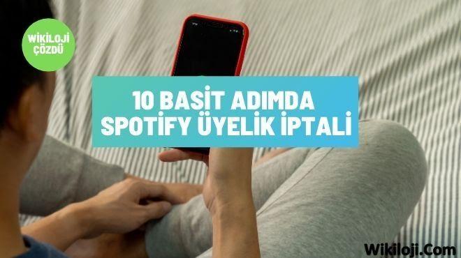 10 Basit Adımda Spotify Üyelik İptali