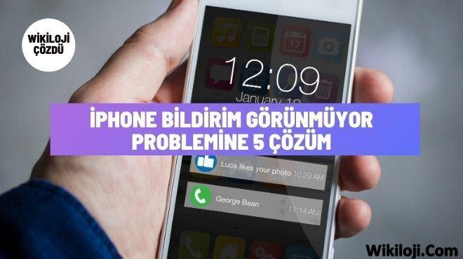 iPhone Bildirim Görünmüyor Problemine 5 Çözüm