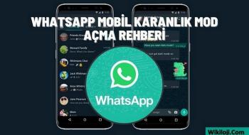 Whatsapp Karanlık Mod Nasıl Açılır? ( İos ve Android )