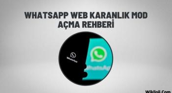 Whatsapp Web Karanlık Mod Nedir? Aktifleştirme Rehberi