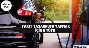 8 Tüyo İle Araçlarda Yakıt Tasarrufu Sağlamak