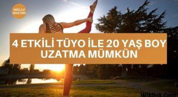4 Etkili Tüyo ile 20 Yaş Boy Uzatma Mümkün
