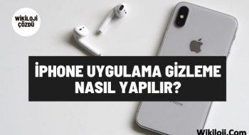 İphone Uygulama Gizleme Nasıl Yapılır?