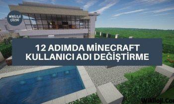 12 Adımda Minecraft Kullanıcı Adı Değiştirme