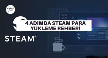 4 Adımda Steam Para Yükleme Rehberi