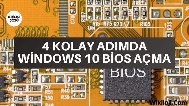 4 Kolay Adımda Windows 10 Bios Açma