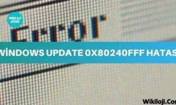 Windows Update 0x80240fff Hatası Çözümü