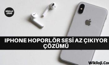iPhone Hoporlör Sesi Az Çıkıyor Çözümü