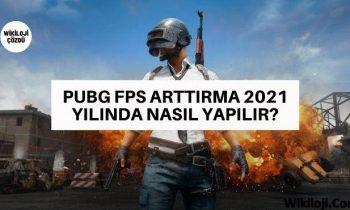 Pubg FPS Arttırma 2021 Yılında Nasıl Yapılır?
