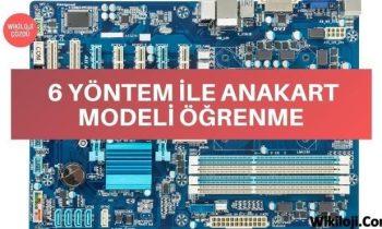 Bilgisayarın Anakart Modelini Nasıl Öğrenirim ?