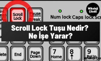 Scroll Lock Tuşu Nedir? Ne İşe Yarar?