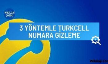 3 Yöntemle Turkcell Numara Gizleme İşlemi
