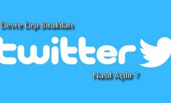 Devre Dışı Bırakılan Twitter Nasıl Açılır ?